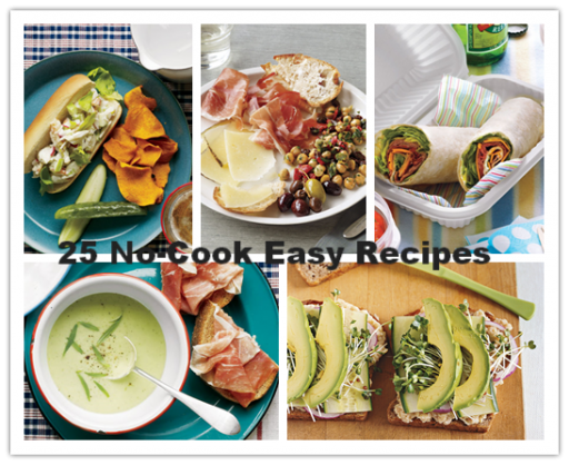 25 No-Cook Easy Recipes