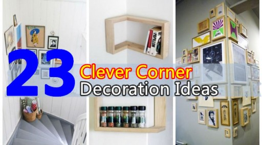 23 Clever Corner Decoration Ideas
