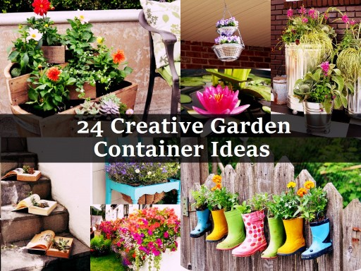 24 Amazingly Creative Garden Container Ideas