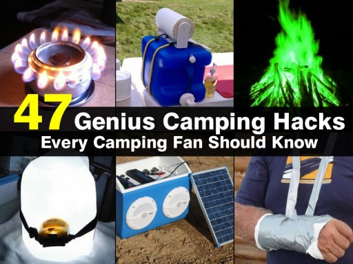 47 Amazing Camping Hacks Every Camping Fan Should Know
