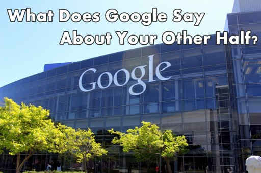 What Does Google Say About Your Other Half