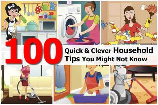 100 Quick & Clever Household Tips You Might Not Know