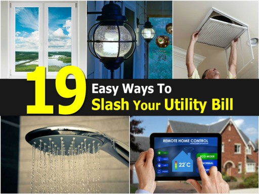 19 Easy Ways To Slash Your Utility Bill