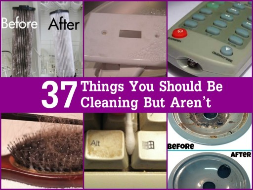 37 Things You Forgot To Clean