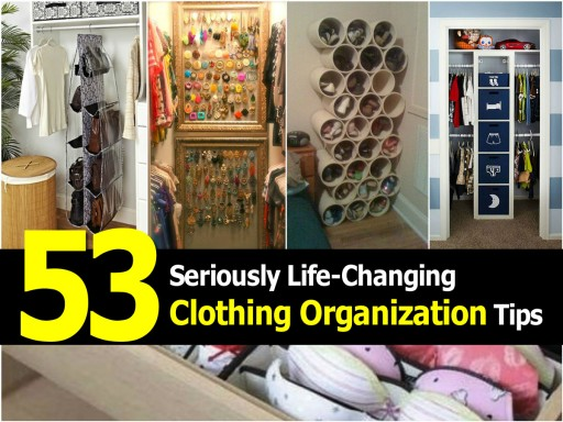 50+ Seriously Life Changing Clothing Organization And Storage Tips