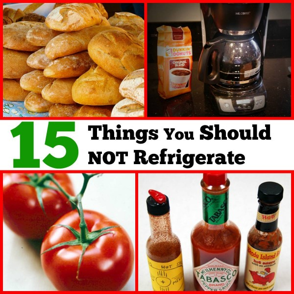 15 Things You Should Not Refrigerate